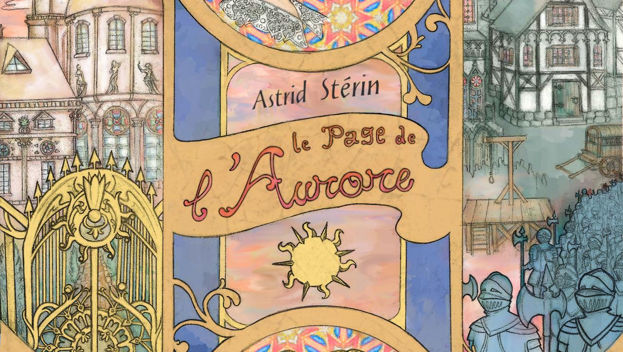 Le Page de l'Aurore (roman fantasy, paru)